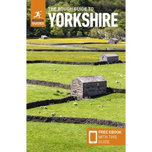 The Rough Guide to Yorkshire (Travel Guide with Free eBook) (Rough Guides)