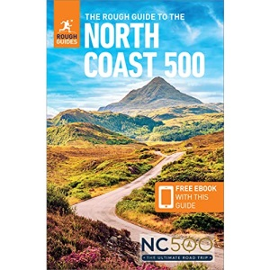 The Rough Guide to the North Coast 500 (Compact Travel Guide with Free eBook) (Rough Guides)