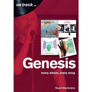 Genesis: Every Album, Every Song (On Track)