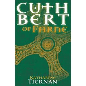 Cuthbert of Farne: A novel of Northumbria's warrior saint (1) (The Cuthbert Novels)