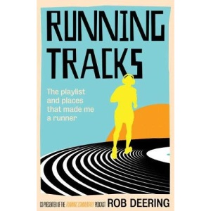 Running Tracks: The playlist and places that made me a runner