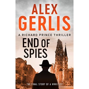 End of Spies: 4 (The Richard Prince Thrillers)