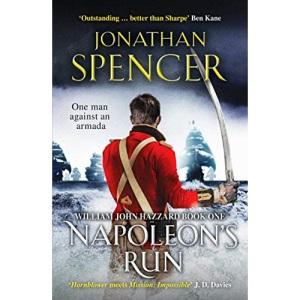 Napoleon's Run: An epic naval adventure of espionage and action (The William John Hazzard series): 1
