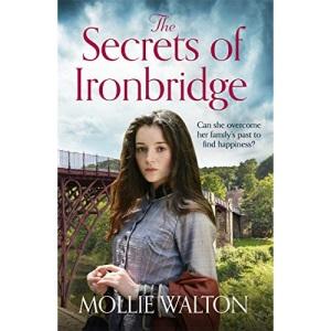 The Secrets of Ironbridge: A dramatic and heartwarming family saga