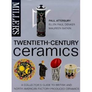 Miller's Twentieth Century Ceramics (Miller's 20th C.)