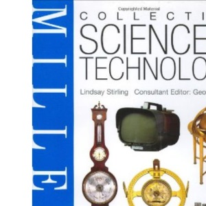Miller's Collecting Science and Technology (Miller's collecting series)
