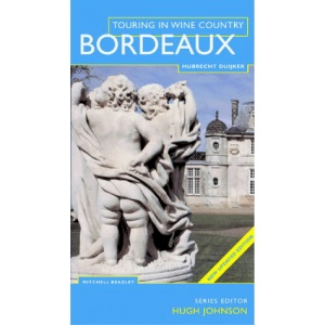 Wine Touring Bordeaux (Touring in wine country)