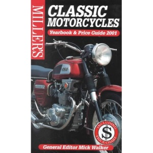 Miller's Classic Motorcycles Yearbook and Price Guide 2001 US Edition