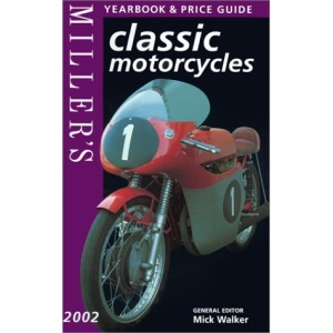 Miller's Classic Motorcycles Yearbook and Price Guide 2002 (Miller's Classic Motorcycles Price Guide)