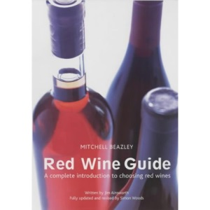 Red Wine Guide: A Complete Introduction to Choosing Red Wines