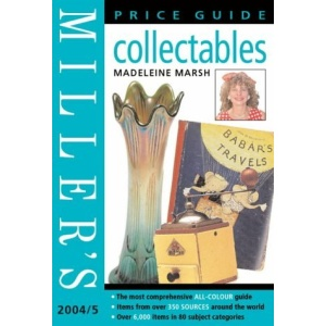 Miller's Collectables Price Guide: 2004/2005