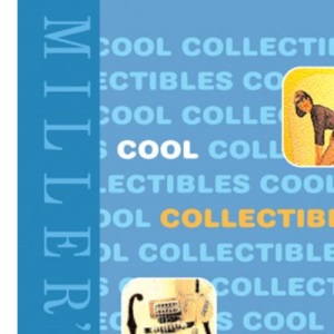Cool Collectables (Mitchell Beazley Antiques & Collectables)