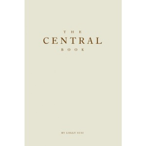 The Central Book: A 100 Year History of the Central School of Speech and Drama