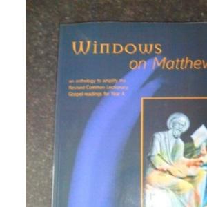 Windows on Matthew