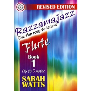 Razzamajazz - The Fun Way To Learn Flute: Book 1 - Up to 5 Notes