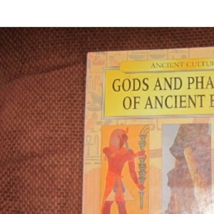 Gods and Pharaohs of Ancient Egypt