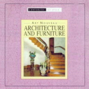 Art Nouveau Architecture and Furniture (Pocket Companion Guides - Centuries of Style)