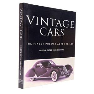 Vintage Cars: The Finest Prewar Automobiles