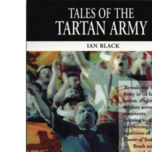 Tales of the Tartan Army (Mainstream sport)