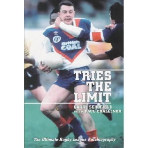 Tries the Limit: Garry Schofield - The Ultimate Autobiography
