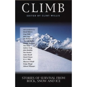 Climb: Stories of Survival from Rock, Snow and Ice (Adrenaline)