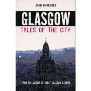Glasgow: Tales from the City