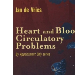 Heart and Blood Circulatory Problems (By Appointment Only)