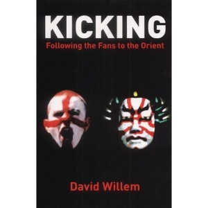 Kicking: Following the Fans into the Orient