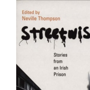 Streetwise: Stories from an Irish Prison