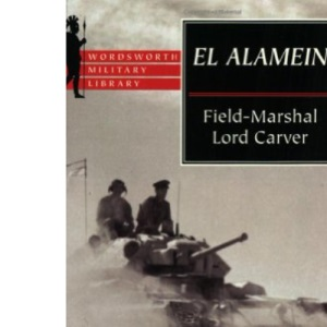 El Alamein (Wordsworth Military Library)