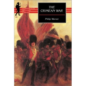 The Crimean War: A Reappraisal (Wordsworth Military Library)