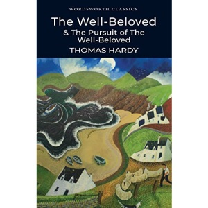 The Well-beloved (Wordsworth Classics)