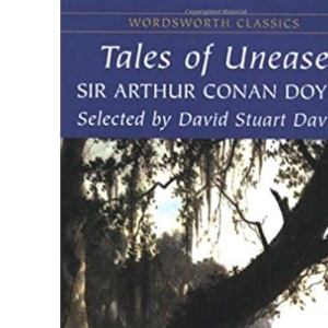 Tales of Unease (Wordsworth Classics)