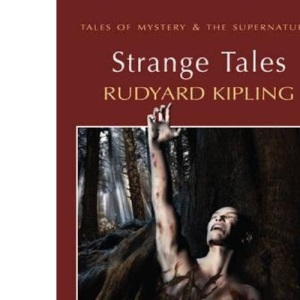 Strange Tales (Wordsworth Mystery & Supernatural)