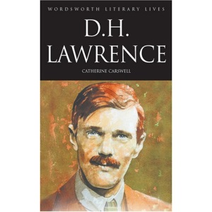 D H Lawrence (The Savage Pilgrimage) (Wordsworth Literary Lives)