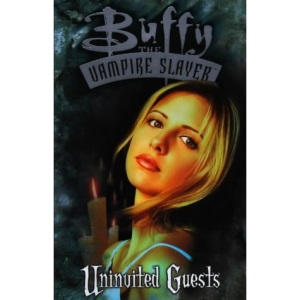 Buffy the Vampire Slayer: Uninvited Guests
