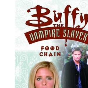 Buffy the Vampire Slayer: Food Chain
