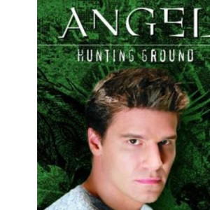 Angel: Hunting Ground