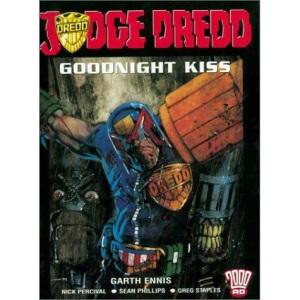 Judge Dredd: Goodnight Kiss: No. 6 (2000 AD Presents S.)