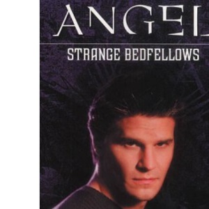 Angel: Strange Bedfellows and Other Stories