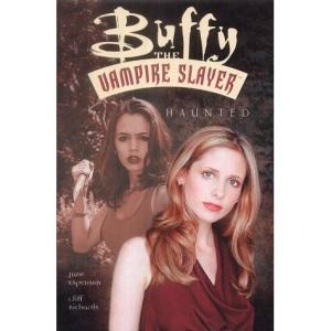 Buffy the Vampire Slayer: Haunted