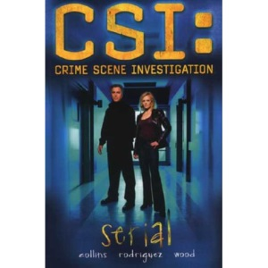 CSI: Serial [Graphic Novel]: Serial Bk.1