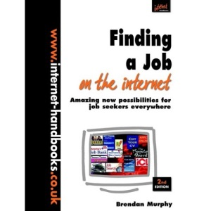 Finding a Job on the Internet (Internet Handbooks)