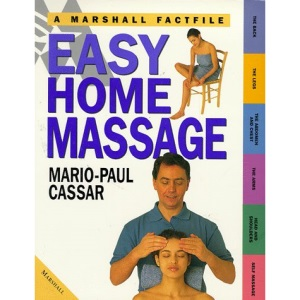Easy Home Massage: The Essential Guide to Simple Techniques to Practise at Home (Marshall Factfile S.)
