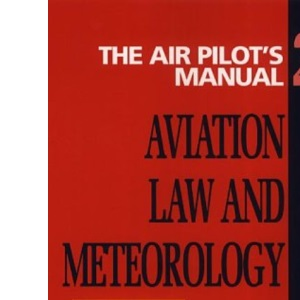 The Air Pilot's Manual: Aviation Law and Meteorology Vol 2 (Air Pilot's Manuals)
