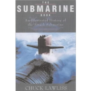 The Submarine Book: An Illustrated History of the Attack Submarine