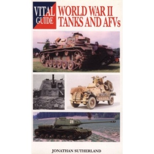 Vital Guide to Tanks and AFVs of WWII
