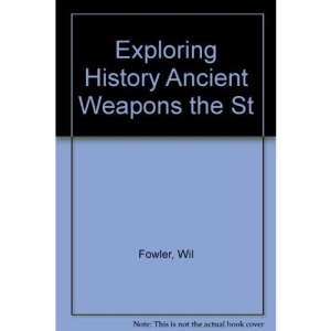 Exploring History Ancient Weapons the St