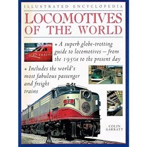 ILLUSTRATED ENCYCLOPEDIA: Locomotives of the World