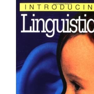 Introducing Linguistics (Introducing...)